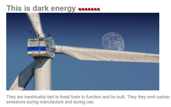 This is not green energy this is dark deceitful energy